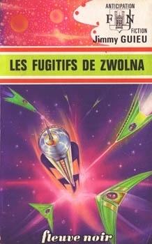 Couverture du livre : FNA -674- Les Fugitifs de Zwolna