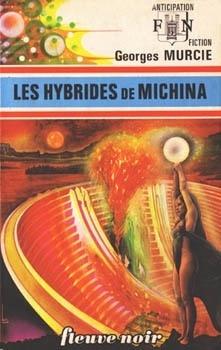 Couverture du livre : FNA -686- Les Hybrides de Michina