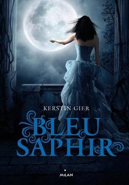 Couverture du livre : La Trilogie des gemmes, Tome 2 : Bleu saphir