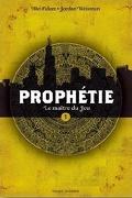 Prophétie, Tome 1 : Le maitre du jeu