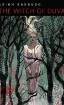 Grisha, Tome 0.5 : The Witch of Duva