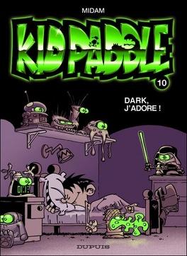 Kid Paddle Tome 10 Dark J Adore Livre De Midam