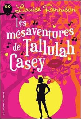 Couverture du livre : Les Mésaventures de Tallulah Casey