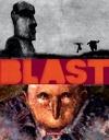 Blast, Tome 1 : Grasse carcasse