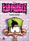 Kid Paddle, Tome 12 : Panik Room
