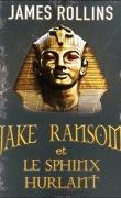 Jake Ransom et le sphinx hurlant