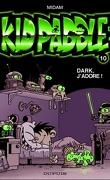 Kid Paddle, Tome 10 : Dark, j'adore !