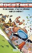 Les Rugbymen, Tome 9 : Si on gagne, c'est le gâteau sur la cerise !