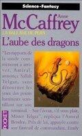 La Ballade de Pern, Tome 9 : L'Aube des Dragons