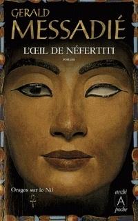 Couverture du livre : Orages sur le Nil, tome 1 : L'oeil de Néfertiti
