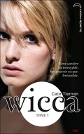Wicca, Tome 3 : L'Appel