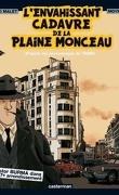 L'envahissant cadavre de la Plaine Monceau (Bd)