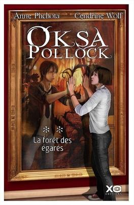 Couverture du livre : Oksa Pollock, Tome 2 : La forêt des égarés