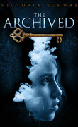 The Archived, Tome 1