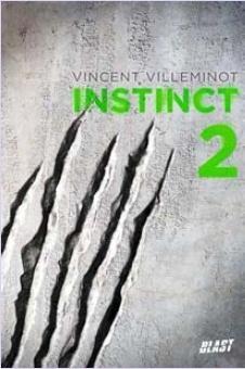 Couverture du livre : Instinct, Tome 2