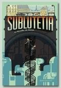 Sublutetia, tome 1 : La révolte de Hutan
