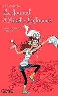 Le Journal d'Aurélie Laflamme, tome 2 : Sur le point de craquer !