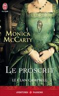 Le Clan Campbell, Tome 2 : Le Proscrit