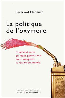 Couverture du livre : La politique de l'oxymore