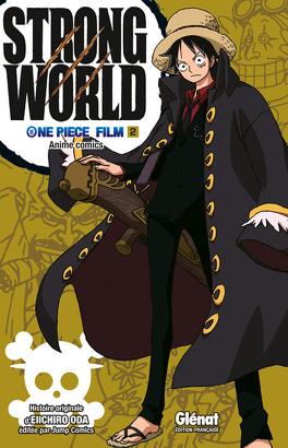Couverture du livre : One Piece : Strong World (2/2)