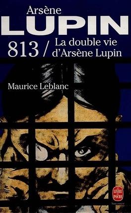 Couverture du livre : 813 : La double vie d'Arsène Lupin