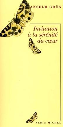 Couverture du livre : Invitation à la sérénité du coeur