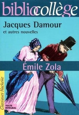 Couverture du livre : Jacques Damour et autres nouvelles