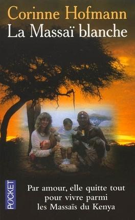 Couverture du livre : La Massaï blanche