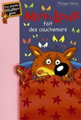 Couverture du livre : Mini-Loup fait des cauchemars