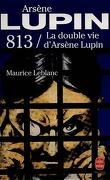 813 : La double vie d'Arsène Lupin