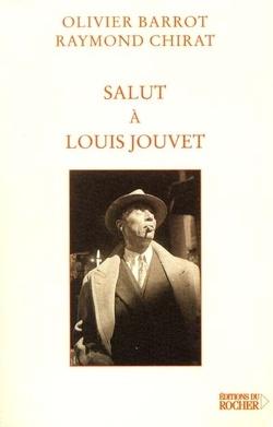 Couverture de Salut à Louis Jouvet