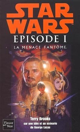 Couverture du livre : Star Wars, Épisode I : La Menace fantôme