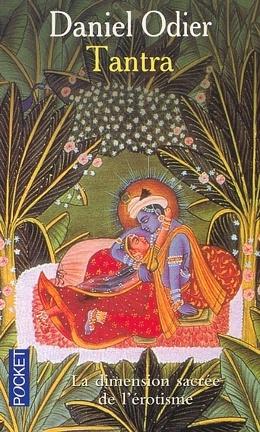 Couverture du livre : Tantra : l'initiation d'un Occidental à l'amour absolu