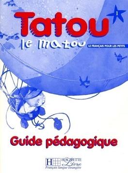 Tatou Le Matou Niveau 1 Methode Pour L Enseignement Du