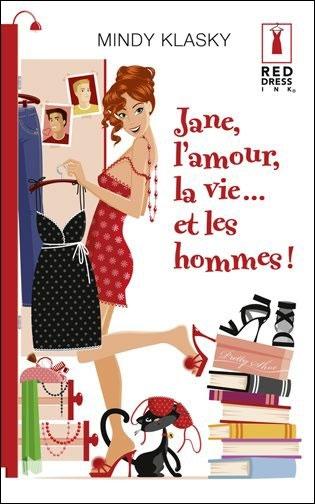 TOME 3 : JANE, L'AMOUR, LA VIE ... ET LES HOMMES!