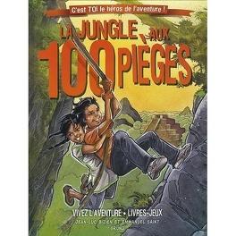 Couverture du livre : La jungle aux 100 pièges