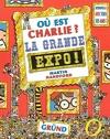 Où est Charlie ? Tome 6 : La Grande Expo !
