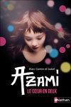 Azami - Le coeur en deux