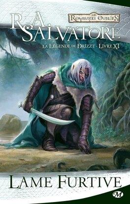 Couverture du livre : Les Royaumes oubliés - La Légende de Drizzt, tome 11 : Lame furtive