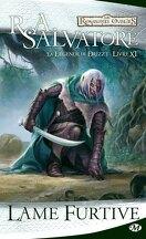 Les Royaumes oubliés - La Légende de Drizzt, tome 11 : Lame furtive