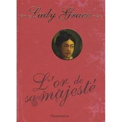 Couverture de Lady grace tome 7 : L'or de sa majesté