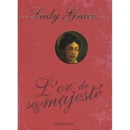 Couverture du livre : Lady grace tome 7 : L'or de sa majesté