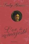 couverture Lady grace tome 7 : L'or de sa majesté