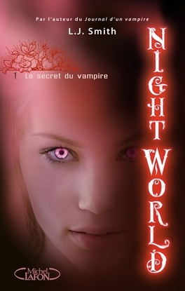 Couverture du livre : Night World, Tome 1 : Le Secret du Vampire