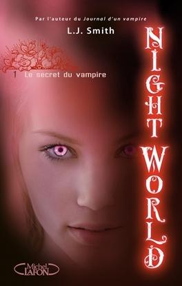 Couverture du livre : Night World, Tome 1 : Le Secret du Vampire
