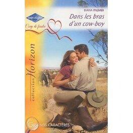Couverture du livre : Dans les bras d'un cow-boy