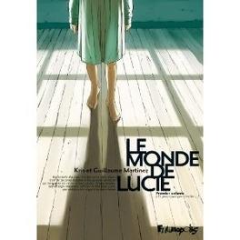 Couverture du livre : Le monde de Lucie, Tome 1 : Et pourquoi pas l'enfer...