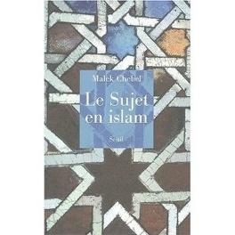 Couverture du livre : Le Sujet en Islam
