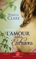 La Famille Blakewell, Tome 1 : L'amour sans entraves