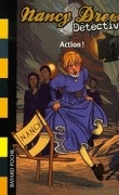 Nancy Drew détective : action !